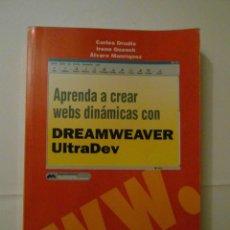 Libros de segunda mano: APRENDER A CREAR WEBS DINAMICAS CON DREAMWEAVER ULTRADEV. CARLES DRUDIS. DEBIBL. Lote 178793460