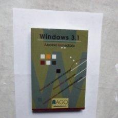 Libros de segunda mano: WINDOWS 3.1 ACCESO INMEDIATO. Lote 179538443