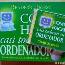 Libros de segunda mano: CÓMO HACER CASI TODO EN SU ORDENADOR DE READER'S DIGEST. Lote 179953752