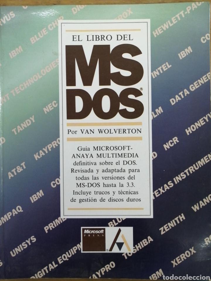 EL LIBRO DEL MSDOS - VAN WOLVERTON- (Libros de Segunda Mano - Informática)