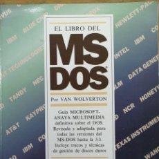 Libros de segunda mano: EL LIBRO DEL MSDOS - VAN WOLVERTON-. Lote 180114263