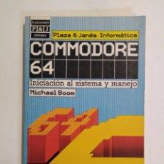 Libros de segunda mano: COMMODORE 64: INICIACIÓN AL SISTEMA Y MANEJO / MICHAEL BOOM. Lote 180126180