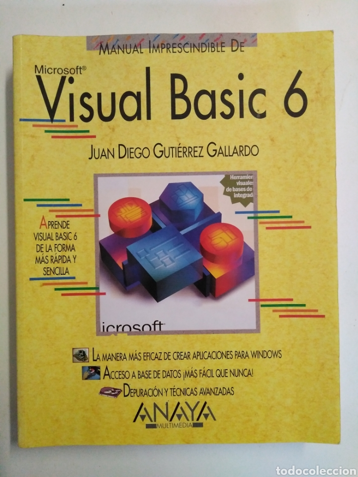 VISUAL BASIC 6 / JUAN DIEGO GUTIÉRREZ GALLARDO. ANAYA (Libros de Segunda Mano - Informática)