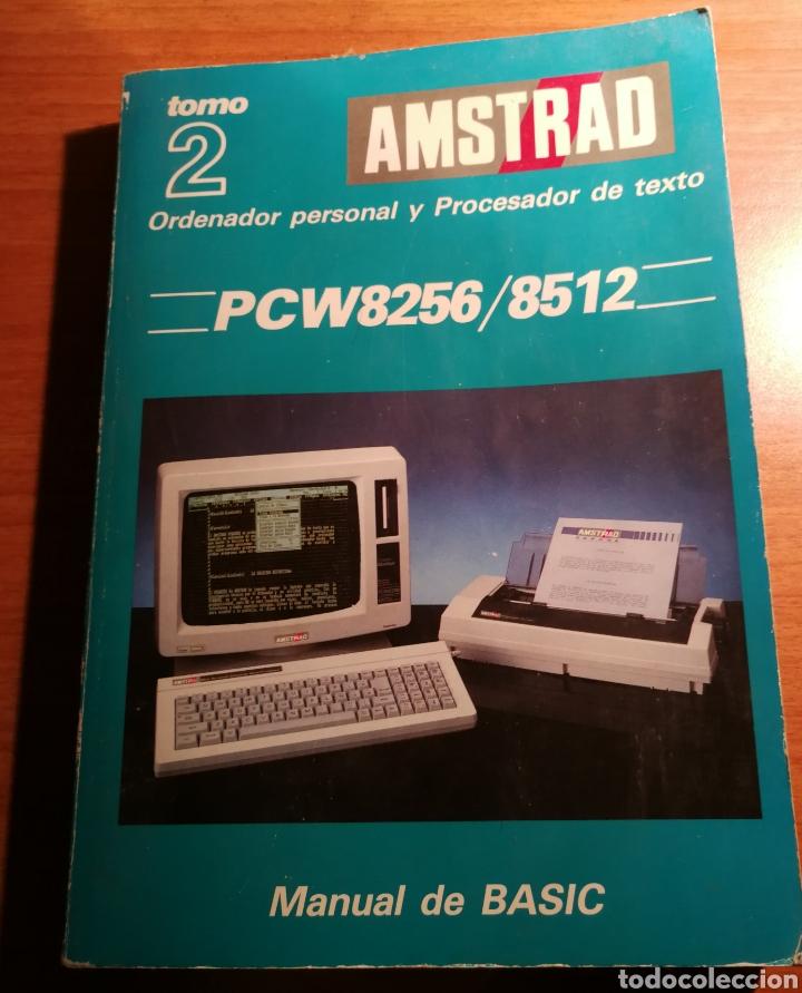 AMSTRAD PCW 8256 / 8512. TOMO 2 (Libros de Segunda Mano - Informática)