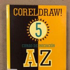 Libros de segunda mano: CORELDRAW! 5 CURSO DE INICIACIÓN. M. NOGUERA MUNTADAS. INFOBOOKS 1995. ILUSTRADO. 431 PÁGINAS. Lote 180420236