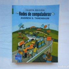 Libros de segunda mano: REDES DE COMPUTADORAS. ANDREW S. TANENBAUM. 4ª EDICION. PRENTICE HALL. Lote 181314377