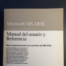 Libros de segunda mano: MICROSOFT MS-DOS 5.0 MANUAL DEL USUARIO Y REFERENCIA - MICROSOFT. Lote 181443647