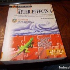 Libros de segunda mano: ADOBE AFTER EFFECTS 4. R. SHAMMS MORTIMER. ANAYA MULTIMEDIA 1.999, SIN CD. Lote 182722396