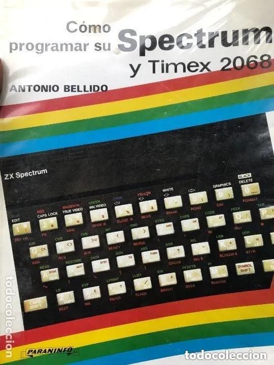 ANTIGUO LIBRO COMO PROGRAMAR SU SPECTRUM Y TIMEX 2068 (Libros de Segunda Mano - Informática)