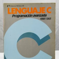 Libros de segunda mano: LENGUAJE C - PROGRAMACION AVANZADA - OSBORNE/MCGRAW-HILL - HERBERT SHILDT 1987. Lote 183198255