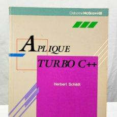 Libros de segunda mano: APLIQUE TURBO C++. OSBORNE/MCGRAW-HILL. HERBERT SHILDT 1991. Lote 183198896