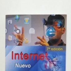Libros de segunda mano: INTERNET. NUEVO CURSO DE INICIACION. ROSARIO PEÑA PEREZ. INFORBOOKS. TDK426. Lote 183374257