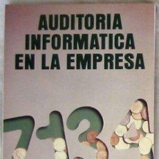 Libros de segunda mano: AUDITORIA INFORMÁTICA EN LA EMPRESA - J. JOSÉ ACHA ITURMENDI - ED. PARANINFO 1994 - VER INDICE. Lote 183782865