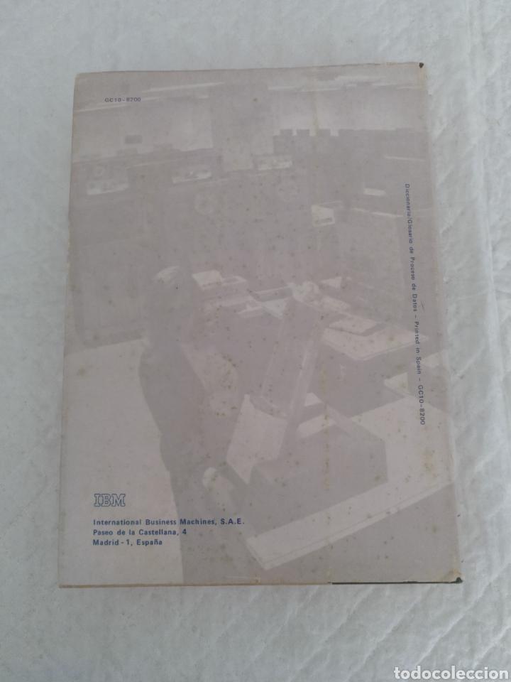 Libros de segunda mano: Diccionario / glosario de proceso de datos inglés - español IBM + hoja de propuesta. Libro - Foto 9 - 183838466