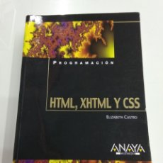 Libros de segunda mano: PROGRAMACION HTML, XHTML Y CSS ELIZABETH CASTRO ANAYA MULTIMEDIA CREACIÓN PÁGINAS WEB. Lote 184462246