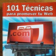 Libros de segunda mano: 101 TÉCNICAS PARA PROMOVER TU WEB / SUSAN SWEENEY / EDITORIAL ANAYA / 2007. Lote 184784816