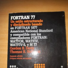 Libros de segunda mano: LIBRO FORTRAN 77. UN ESTILO ESTRUCTURADO Y DISCIPLINADO (MCGRAW-HILL, 1985). Lote 185215278