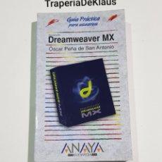 Libros de segunda mano: DREAMWEAVER MX - GUIA PRACTICA - ANAYA - TDK206. Lote 186189737