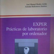 Libros de segunda mano: EXPER PRACTICAS DE LABORATORIO POR ORDENADOR REALES AVILES SOLEDAD BALLESTERO 1997 . Lote 186365106