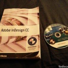 Libros de segunda mano: ADOBE INDESING CC - MANUAL DEL ALUMNO, INCLUYE CD. Lote 188504471