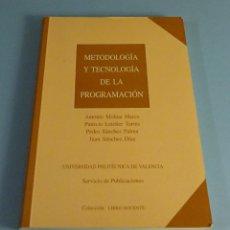 Libros de segunda mano: METODOLOGÍA Y TECNOLOGÍA DE LA PROGRAMACIÓN. VARIOS AUTORES. U.P.V.. Lote 188839707