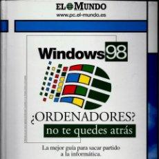 Libros de segunda mano: LIBRO WINDOWS 98 (¿ORDENADORES? NO TE QUEDES ATRÁS) (EL MUNDO). Lote 189436141