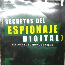 Libros de segunda mano: SECRETOS DEL ESPIONAJE DIGITAL. Lote 189481493