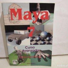 Libros de segunda mano: MAYA 7 CURSO AVANZADO - JOSEP MOLERO - INFORBOOKS - 2006 - BUEN ESTADO. Lote 190081515