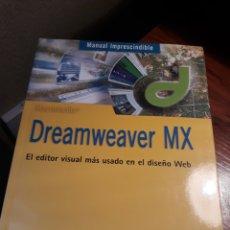 Libros de segunda mano: DREAMWEAVER MX - CLAUDIA VALDES Y ENRIQUE RODRIGUEZ .. Lote 190235241