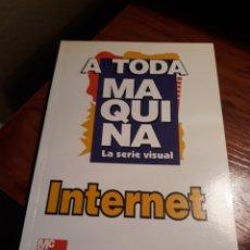 Libros de segunda mano: INTERNET A TODA MAQUINA - TIZNADO. Lote 190242176