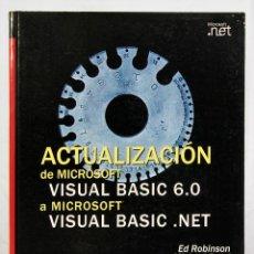 Libros de segunda mano: ACTUALIZACION DE MICROSOFT VISUAL BASIC 6.0 A MICROSOFT VISUAL BASIC .NET MCGRAW-HILL CD INCLUIDO. Lote 190840891