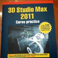 Libros de segunda mano: 3D STUDIO MAX. 2011. CURSO PRÁCTICO. MÁS DE 1000 EJEMPLOS PRÁCTICOS.CASTELL CEBOLLA. EDITORIAL RA-MA. Lote 190859798