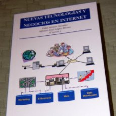 Libros de segunda mano: NUEVAS TECNOLOGÍAS Y NEGOCIOS EN INTERNET.. Lote 191158680