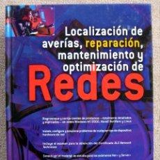 Libros de segunda mano: LOCALIZACIÓN DE AVERÍAS, REPARACIÓN, MANTENIMIENTO Y OPTIMIZACION REDES, DE STEPHEN J. BIGELOW. Lote 191335023