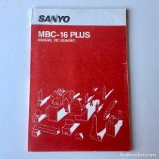 Libros de segunda mano: MANUAL DE USUARIO ORDENADOR SANYO - MBC-16 PLUS - 1987. Lote 191838867