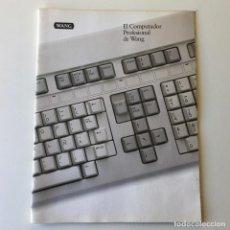 Libros de segunda mano: EL COMPUTADOR PROFESIONAL DE WANG - 1983 - WANG LABORATORIES. Lote 192260213