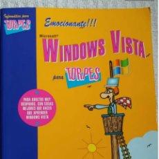 Libros de segunda mano: WINDOWS VISTA PARA TORPES. ANAYA. Lote 192293492