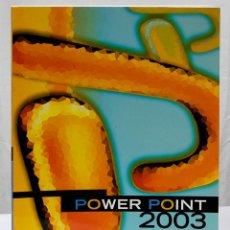 Libros de segunda mano: POWER POINT 2003 - CENTRO DE ESTUDIOS ADAMS (2007). Lote 192862561