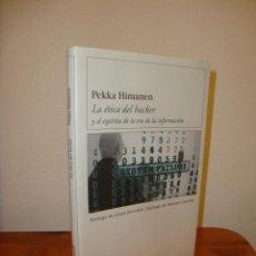 Libros de segunda mano: LA ÉTICA DEL HACKER Y EL ESPÍRITU DE LA ERA DE LA INFORMACIÓN - PEKKA HIMANEN - DESTINO,MUY BUEN EST. Lote 193037977