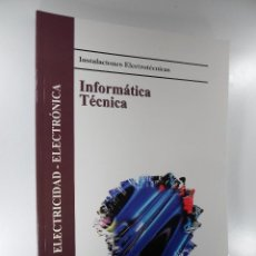 Libros de segunda mano: FLORENCIO J. CEMBRANOS INSTALACIONES ELECTROTÉCNICAS INFORMÁTICA TÉCNICA. Lote 193085450
