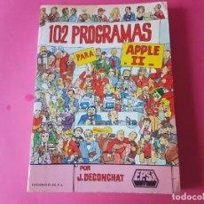 Libri di seconda mano: 102 PROGRAMAS PARA APPLE II, F. DECONCHAT, NUEVO!!!. Lote 193259626
