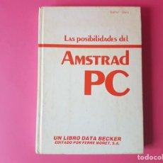 Libros de segunda mano: LAS POSIBILIDADES DEL AMSTRAD, NUEVO!!!. Lote 193263677