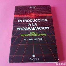 Libros de segunda mano: LIBRO, INTRODUCCION A LA PROGRAMCION - TOMO 2 - ESTRUCTURAS DE DATOS, 1988, NUEVO!!!!!. Lote 193641586