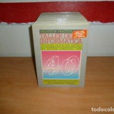 Libri di seconda mano: BIBLIOTECA PRACTICA TALLER DE INFORMATICA 40 TOMOS COMPLETA. Lote 193759823