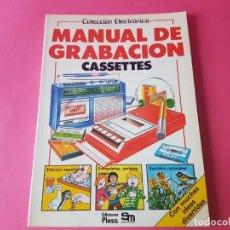 Livres d'occasion: MANUAL DE GRABACION. CASSETTES. 1983. Lote 193946188