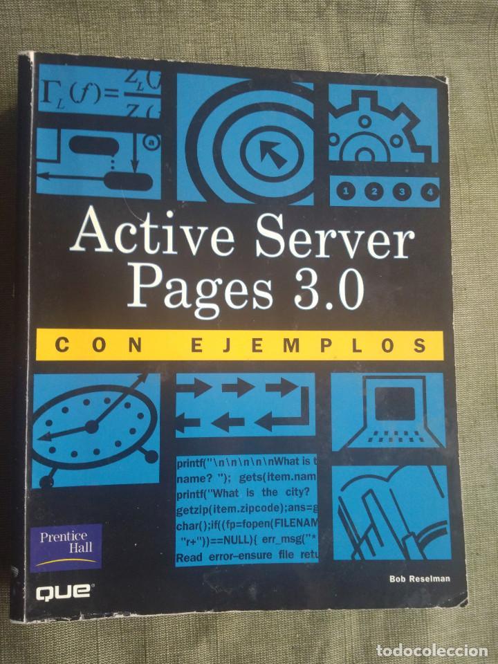 ASP ACTIVE SERVER PAGES 3.0 CON EJEMPLOS. BOB RESELMAN, PRENTICE HALL 2000 (Libros de Segunda Mano - Informática)