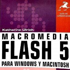 Libros de segunda mano: GUÍA DE APRENDIZAJE MACROMEDIA FLASH 5 - KATHERINA ULRICH - PEARSON ALHAMBRA - GUIA APRENDIZAJE. Lote 194476500