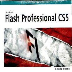 Libros de segunda mano: FLASH PROFESSIONAL CS5. EL LIBRO OFICIAL - ADOBE PRESS - ANAYA - DISEÑO Y CREATIVIDAD. Lote 194481478