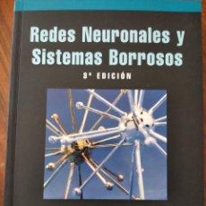 Libros de segunda mano: REDES NEURONALES Y SISTEMAS BORROSOS. 3ª EDICIÓN. BONIFACIO MARTÍN DEL BRÍO Y ALFREDO SANZ MOLINA. Lote 194496295
