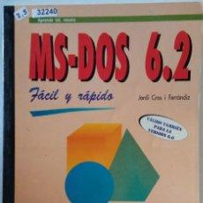 Libros de segunda mano: 32240 - MS-DOS 6.2 FACIL Y RAPIDO - POR JORDI CROS I FERRANDIZ - EDITORIAL INFORBOOKS - AÑO ? . Lote 194574012